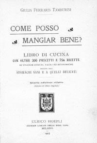 """Giulia Ferraris Tamburini, """"Come posso mangiar bene?"""", Milano, Hoepli, 1913"""