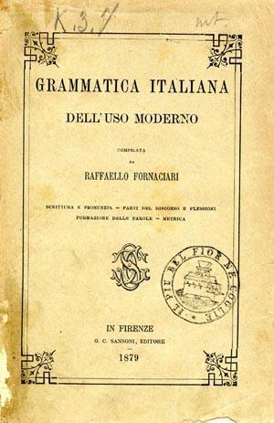 Fornaciari, Grammatica italiana