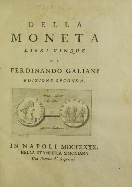 """Ferdinando Galiani, """"Della moneta"""""""