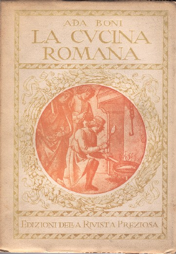 """Ada Boni, """"La cucina romana"""", 1929"""